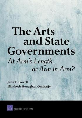 The Arts and State Governments: At Arms Length on Arm in Arm? (Paperback)