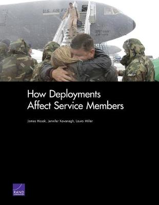 How Deployments Affect Service Members (Paperback)