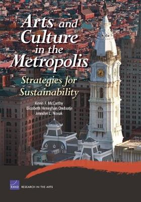 Arts and Culture in the Metropolis: Strategies for Sustainability (Paperback)