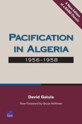 Pacification in Algeria: 1956-1958 (Paperback)