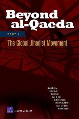 Beyond Al-Qaeda: Global Jihadist Movement Pt. 1 (Paperback)