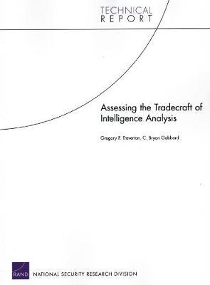 Assessing the Tradecraft of Intelligence Analysis (Paperback)