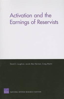 Activation and the Earnings of Reservists (Paperback)