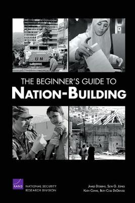 The Beginner's Guide to Nation-building (Paperback)