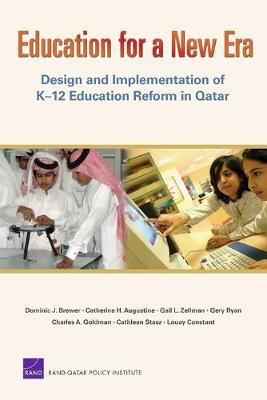 Education for a New Era: Design and Implementation of K-12 Education Reform in Qatar (Paperback)