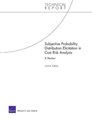 Subjective Probability Distribution Elicitation in Cost Risk Analysis: A Review (Paperback)