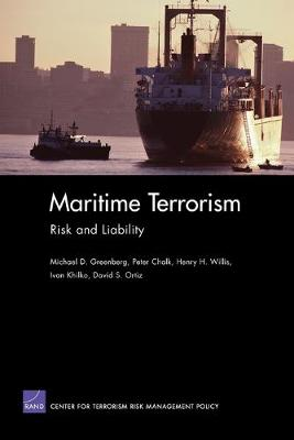 Maritime Terrorism: Risk and Liability (Paperback)