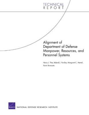 Alignment of Department of Defense Manpower, Resources, and Personnel Systems (Paperback)