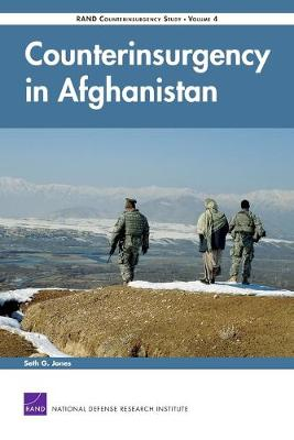 Counterinsurgency in Afghanistan - RAND Counterinsurgency Study v. 4 (Paperback)
