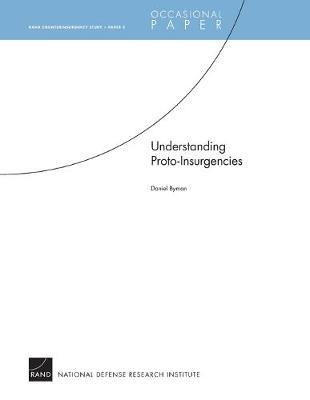 Understanding Proto-insurgencies (Paperback)