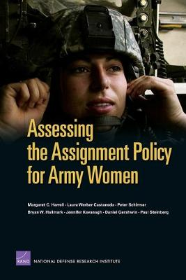 Assessing the Assignment Policy for Army Women (Paperback)