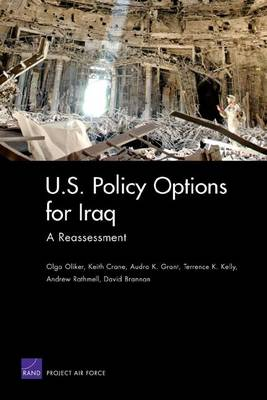 U.S. Policy Options for Iraq: a Reassessment (Paperback)