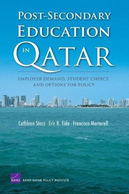 Post-secondary Education in Qatar: Employer Demand, Student Choice, and Options for Policy (Paperback)