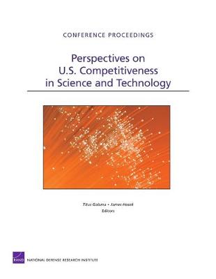 Perspectives on U.S. Competitiveness in Science and Technology (Paperback)
