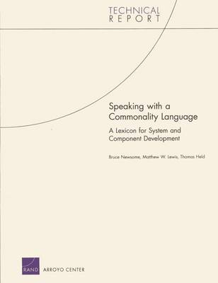 Speaking with a Commonality Language: a Lexicon for System and Component Development (Paperback)
