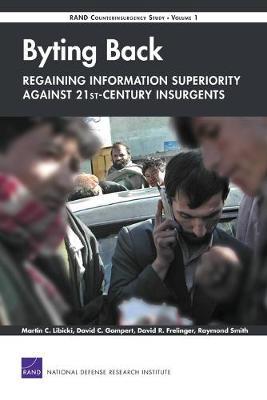 Byting Back: Regaining Information Superiority Against 21st-century Insurgents (Paperback)