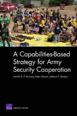 A Capabilities-based Strategy for Army Security Cooperation (Paperback)