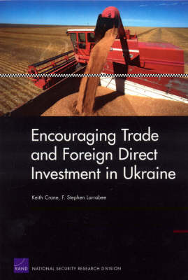 Encouraging Trade and Foreign Direct Investment in Ukraine (Paperback)