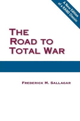 The Road to Total War (Paperback)