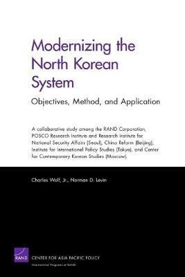 Modernizing the North Korean System: Objectives, Method, and Application (Paperback)