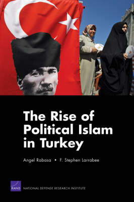 The Rise of Political Islam in Turkey (Paperback)