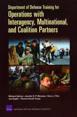 Department of Defense Training for Operations with Interagency, Multinational, and Coalition Partners (Paperback)