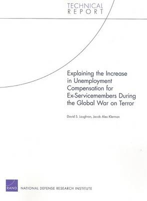 Explaining the Increase in Unemployment Compensation for Ex-servicemembers During the Global War on Terror (Paperback)