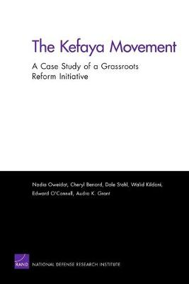 The Kefaya Movement: A Case Study of a Grassroots Reform Initiative (Paperback)