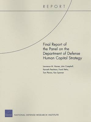 Final Report of the Panel on the Department of Defense Human Capital Strategy (Paperback)