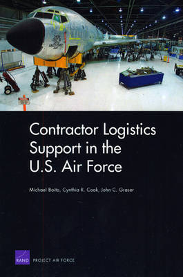 Contracor Logistics Support in the U.S. Air Force (Paperback)