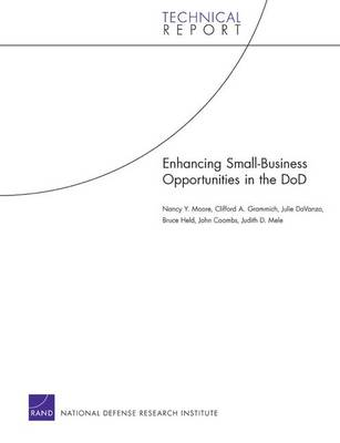 Enhancing Small-business Opportunities in the DoD (Paperback)