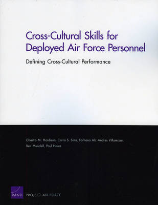Cross-cultural Skills for Deployed Air Force Personnel: Defining Cross-cultural Performance (Paperback)