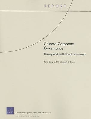 Chinese Corporate Governance: History and Institutional Framework (Paperback)