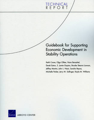 Guidebook for Supporting Economic Development in Stability Operations (Paperback)