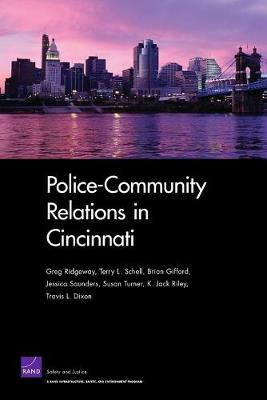 Police-community Relations in Cincinnati (Paperback)