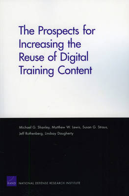 The Prospects for Increasing the Reuse of Digital Training Content (Paperback)