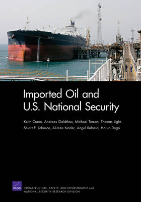 Imported Oil and U.S. National Security (Paperback)
