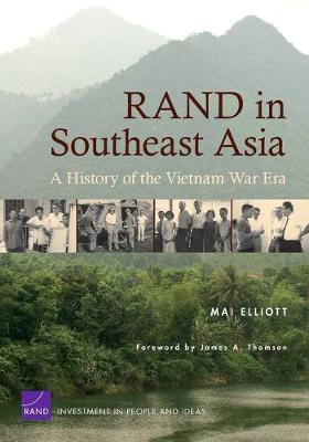 RAND in Southeast Asia: A History of the Vietnam War Era (Paperback)