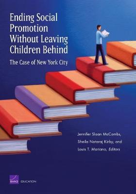 Ending Social Promotion without Leaving Children Behind: the Case of New York City (Paperback)