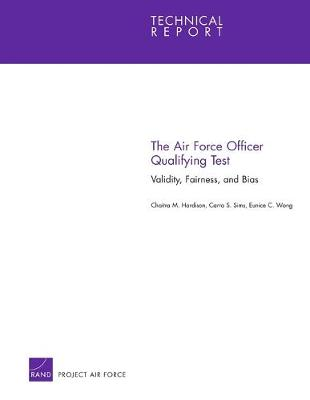 The Air Force Officer Qualifying Test: Validity, Fairness and Bias (Paperback)