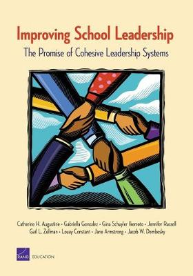Improving School Leadership: the Promise of Cohesive Leadership Systems (Paperback)