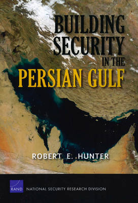 Building Security in the Persian Gulf (Paperback)