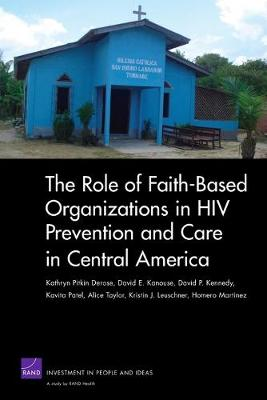 The Role of Faith-based Organizations in HIV Prevention and Care in Central America (Paperback)