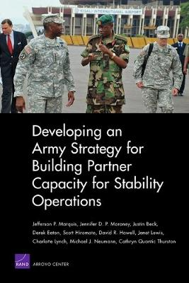 Developing an Army Strategy for Building Partner Capacity for Stability Operations (Paperback)
