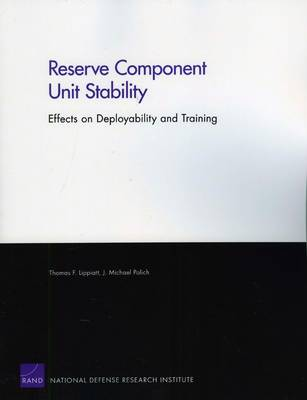 Reserve Component Unit Stability: Effects on Deployability and Training (Paperback)