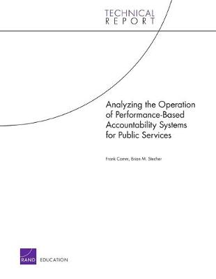 Analyzing the Operation of Performance-Based Accountability Systems for Public Services (Paperback)