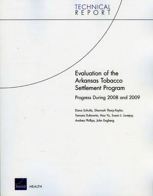 Evaluation of the Arkansas Tobacco Settlement Program: Progress During 2008 and 2009 (Paperback)