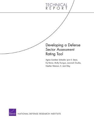 Developing a Defense Sector Assessment Rating Tool (Paperback)