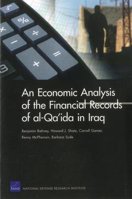 An Economic Analysis of the Financial Records of Al-Qa'ida in Iraq (Paperback)