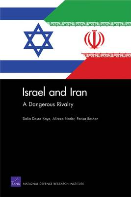 Israel and Iran: A Dangerous Rivalry (Paperback)